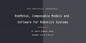 RobMoSys at ROS-Industrial Conference